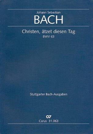 BACH - Cantate Christen, Atzet Diesen Tag BWV 63 - Partition - di-arezzo.fr