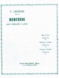 Cornélis Liegeois - Berceuse op. 25 n° 3 - Partition - di-arezzo.fr