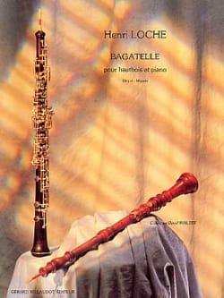 Bagatelle - Henri Loche - Partition - Hautbois - laflutedepan.com