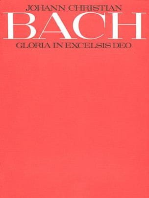 Johann Christian Bach - Gloria In Excelsis Deo, In G - Partition - di-arezzo.fr