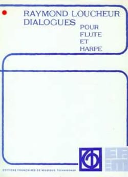 Dialogues - Raymond Loucheur - Partition - Duos - laflutedepan.com