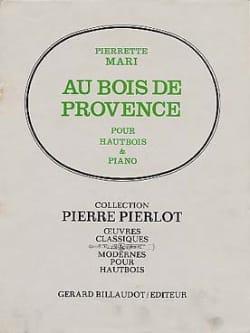 Au bois de Provence - Pierrette Mari - Partition - laflutedepan.com