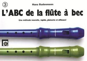 Hans Bodenmann - L' ABC de la flûte à bec - Volume 3 - Partition - di-arezzo.fr