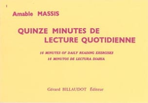 Amable Massis - 15 Minutes de lecture quotidienne - Partition - di-arezzo.fr
