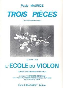 3 Pièces - Paule Maurice - Partition - Violon - laflutedepan.com