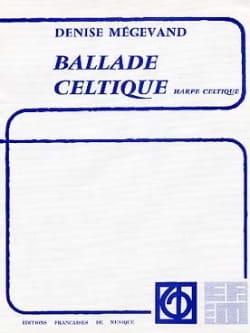 Ballade Celtique Denise Megevand Partition Harpe - laflutedepan