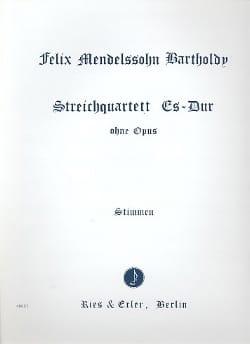 MENDELSSOHN - Streichquartett Es-Dur ohne op. - Stimmen - Sheet Music - di-arezzo.co.uk