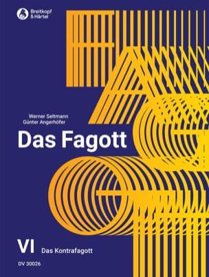 Seltmann W / Angerhöfer Günter - Das Fagott Bd 6 - Sheet Music - di-arezzo.com