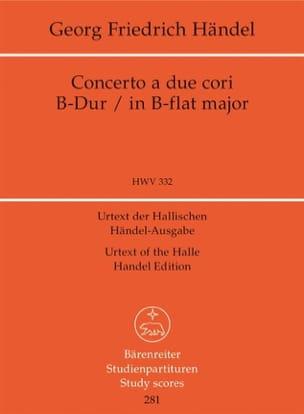 HAENDEL - Concerto a due cori. Urtext der Hallischen Händel-Ausgabe B-Dur - Partition - di-arezzo.fr