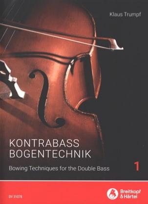 Klaus Trumpf - Kompendium der Kontrabass-Bogentechnik 1 - Sheet Music - di-arezzo.com