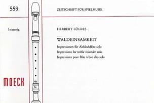 Waldeinsamkeit Herbert Lölkes Partition Flûte à bec - laflutedepan