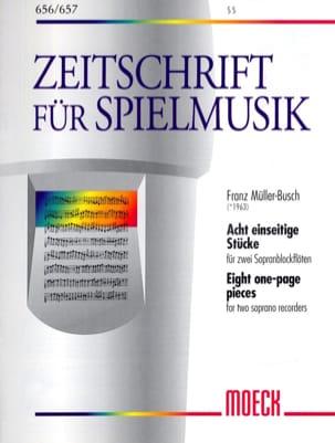 Franz Müller-Busch - Acht einseitige Stücke - 2 Sopranblockflöten - Partition - di-arezzo.fr