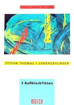 Veränderungen -3 Bassblockflöten - Stefan Thomas - laflutedepan.com