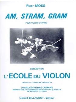 Am, Stram, Gram - Piotr Moss - Partition - Violon - laflutedepan.com