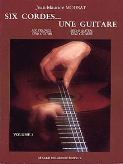 Jean-Maurice Mourat - Six Strings ... one Guitar Volume 3 - Sheet Music - di-arezzo.com