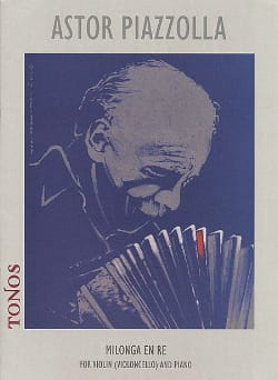 Astor Piazzolla - Milonga in Re - Sheet Music - di-arezzo.co.uk