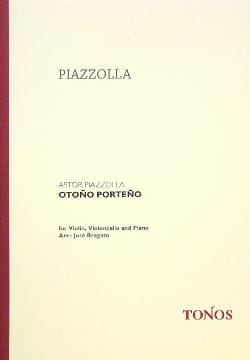Astor Piazzolla - Otoño Porteño - Violin Cello Piano - Partition - di-arezzo.co.uk
