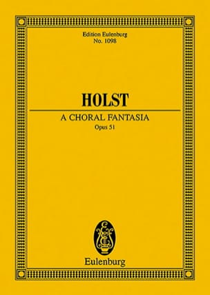 Gustav Holst - A Choral Fantasia - Partition - di-arezzo.fr