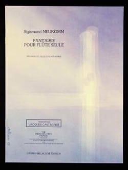 Sigismund Neukomm - Fantaisie pour flûte seule - Partition - di-arezzo.fr