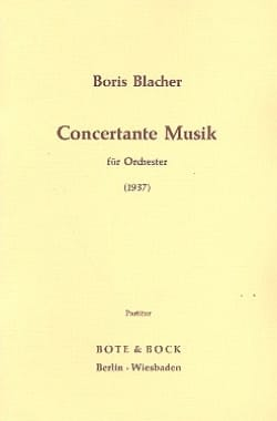 Boris Blacher - Concertante Musik (1937) - Partition - di-arezzo.fr