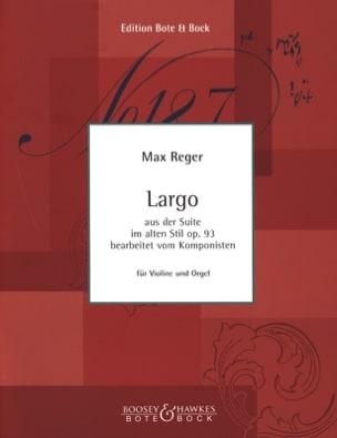 Max Reger - Largo aus der Suite im alten Stil op. 93 - Partition - di-arezzo.fr