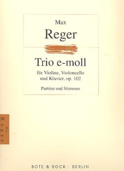 Max Reger - Trio op. 102 -Partitur + Stimmen - Partition - di-arezzo.fr