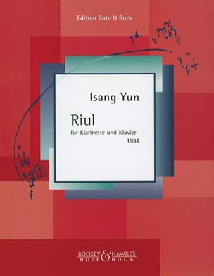Isang Yun - Riul für Klarinette und Klavier 1968 - Partition - di-arezzo.fr