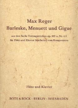 Max Reger - Burleske, Menuett und Gigue – Flöte Klavier - Partition - di-arezzo.fr
