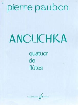 Pierre Paubon - Anouchka - Partition - di-arezzo.fr