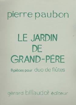 Pierre Paubon - Le jardin de Grand-Père – 2 Flûtes - Partition - di-arezzo.fr