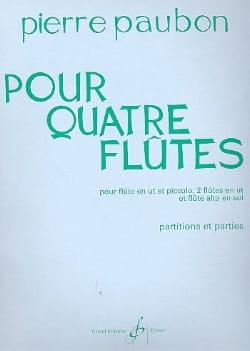 Pierre Paubon - Pour quatre flûtes - Partition - di-arezzo.fr