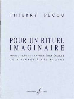 Thierry Pécou - Pour un rituel imaginaire - Partition - di-arezzo.fr