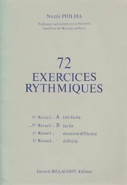 Nicole Philiba - 72 Rhythmic Exercises - Volume 1B - Sheet Music - di-arezzo.co.uk