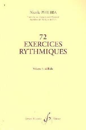Nicole Philiba - 72 Rhythmic Exercises - Volume 3 - Sheet Music - di-arezzo.co.uk