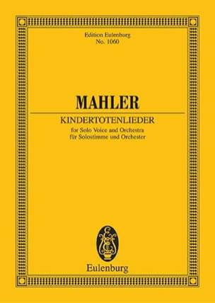 Gustav Mahler - Kindertotenlieder - Partitur - Sheet Music - di-arezzo.co.uk