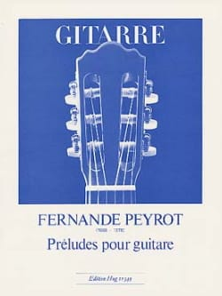 Fernande Peyrot - Preludes for guitar - Sheet Music - di-arezzo.co.uk