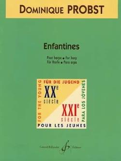Enfantines - Dominique Probst - Partition - Harpe - laflutedepan.com