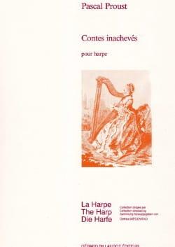 Pascal Proust - Contes inachevés - Partition - di-arezzo.fr