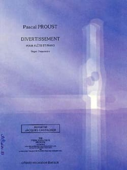 Pascal Proust - Entertainment - Sheet Music - di-arezzo.co.uk