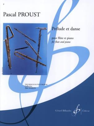 Prélude et Danse Pascal Proust Partition laflutedepan