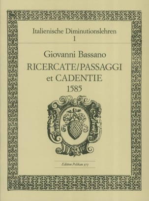 Ricercate, Passaggi et Cadentien 1585 Giovanni Bassano laflutedepan