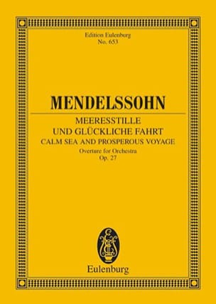 Meeresstille und glückliche Fahrt, op. 27 MENDELSSOHN laflutedepan