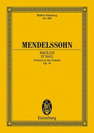 Paulus, op. 36 - Ouvertüre -Partitur - MENDELSSOHN - laflutedepan.com