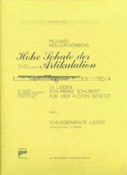 Schubert Franz / Müller-Dombois Richard - 24 Lieder (Bd. 1 - 12 Lieder) – 4 Flöten - Partition - di-arezzo.fr