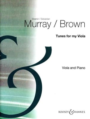 Murray Eleanor / Brown Sebastian - Tunes for my Viola - Partition - di-arezzo.fr