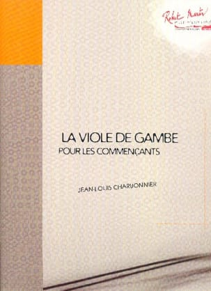 Jean-Louis Charbonnier - The Viola of Gambe for Beginners - Sheet Music - di-arezzo.co.uk