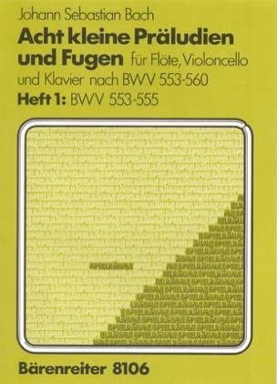 BACH - 8 Kleine Präludien und Fugen - Heft 1: BWV 553-555 - Sheet Music - di-arezzo.co.uk