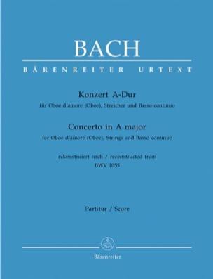 Johann Sebastian Bach - Konzert A-Dur nach BWV 1055 für Oboe d'amore (Oboe) – Partitur - Partition - di-arezzo.fr