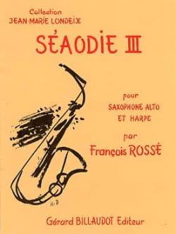 François (Voir au 53) Rossé - Seaodie 3, Pour Saxophone Alto et Harpe - Partition - di-arezzo.fr