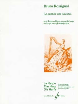 Bruno Rossignol - Le Sentier Des Sources - Harpe Celtique - Partition - di-arezzo.fr
